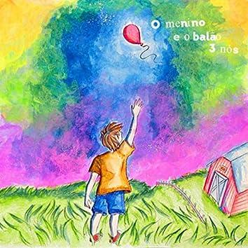 O Menino e o Balão (Ao Vivo) [feat. Murillo Augustus]