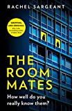 The Roommates: A gripping, addictive, psychological thriller full of shocking twists from the Kindle top ten bestseller