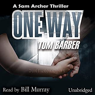 One Way                   By:                                                                                                                                 Tom Barber                               Narrated by:                                                                                                                                 Bill Murray                      Length: 8 hrs and 23 mins     9 ratings     Overall 4.3