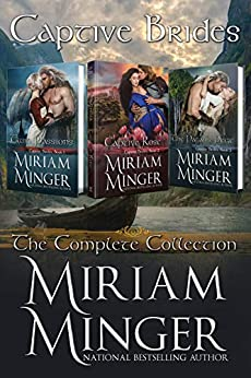 Captive Brides: The Complete Collection by [Miriam Minger]