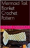 Mermaid Tail Blanket Crochet Pattern