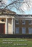 Hoffman Square, London, N1 (1692 -2020): Robert Aske