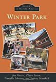 Winter Park (Images of Modern America)