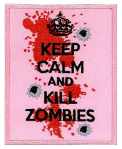 Keep Calm and Kill Zombies Parche 8 cm x 10 cm 7,62