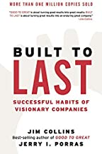 [Built to Last: Successful Habits of Visionary Companies (Good to Great)] [By: Collins, Jim] [November, 2004]