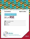 Les fiches outils de la RSE - 100 fiches opérationnelles - 74 cas pratiques - 72 conseils - 30 illustrations (CD-ROM inclus)