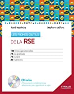 Les fiches outils de la RSE - 100 fiches opérationnelles - 74 cas pratiques - 72 conseils - 30 illustrations (CD-ROM inclus) de Stéphanie Leblanc