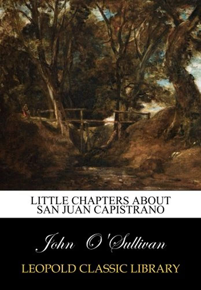 きれいに時計回りスカルクLittle Chapters about San Juan Capistrano