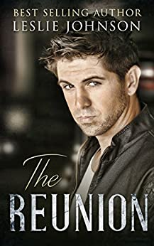 The Reunion by [Leslie Johnson]