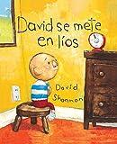 David Se Mete En Lios/ David gets in trouble (Coleccion Rascacielos)