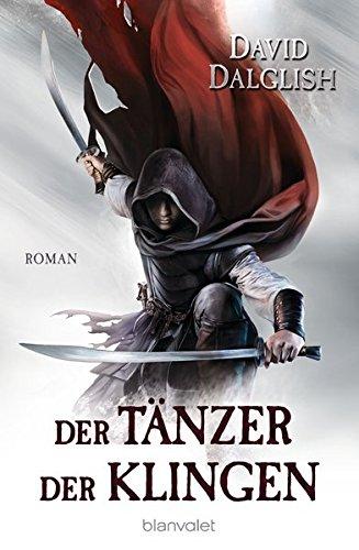 Der Tänzer der Klingen: Roman (Wächter-Serie, Band 2)