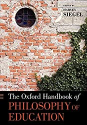 The Oxford Handbook of Philosophy of Education Cover