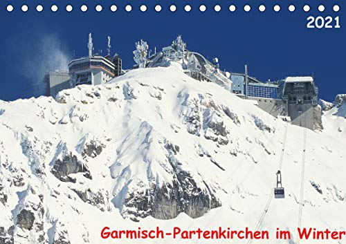 Garmisch-Partenkirchen im Winter (Tischkalender 2021 DIN A5 quer)