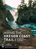 Hiking the Oregon Coast Trail: 400 Miles from the Columbia River to California