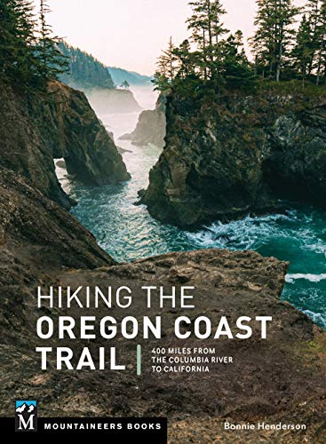 Compare Textbook Prices for Hiking the Oregon Coast Trail: 400 Miles from the Columbia River to California  ISBN 9781680513271 by Henderson, Bonnie