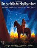 The Earth under Sky Bear's Feet: Native American Poems of the Land by Joseph Bruchac(1998-09-28)