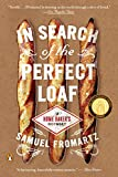 In Search of the Perfect Loaf: A Home Baker's Odyssey