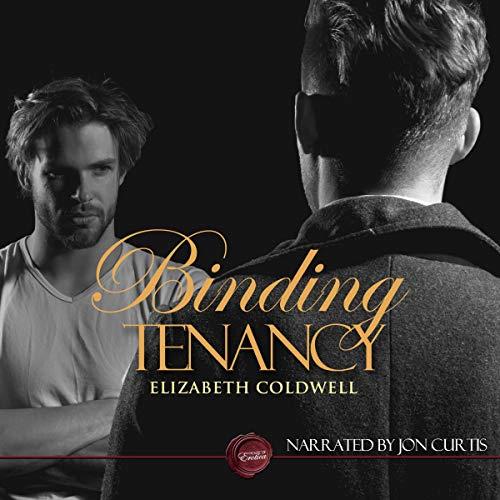 Binding Tenancy     A Gay Erotic Short Story              De :                                                                                                                                 Elizabeth Coldwell                               Lu par :                                                                                                                                 Jon Curtis                      Durée : 14 min     Pas de notations     Global 0,0