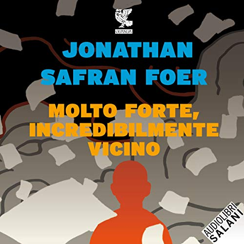 Molto forte, incredibilmente vicino audiobook cover art