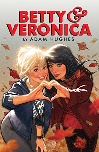Betty & Veronica by Adam Hughes (Betty & Veronica Comics Book 1) (English Edition)