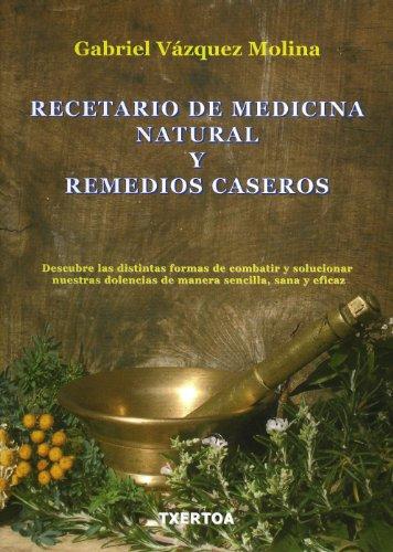 Recetario De Medicina Natural Y Remedios Caseros (Easo)