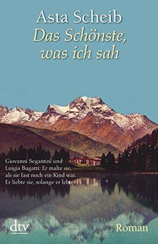 Buchseite und Rezensionen zu 'Das Schönste, was ich sah: Roman' von Asta Scheib