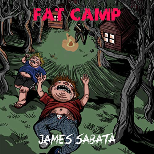 Fat Camp                   By:                                                                                                                                 James Sabata                               Narrated by:                                                                                                                                 Mark Sando                      Length: 7 hrs and 42 mins     4 ratings     Overall 4.5