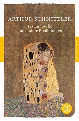 Traumnovelle und andere Erzählungen (Fischer Klassik)