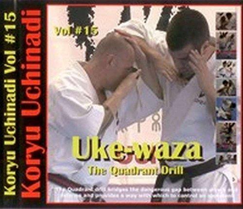 Secrets of Okinawan Karate & Kobudo Koryu Uchinadi Uke-Waza