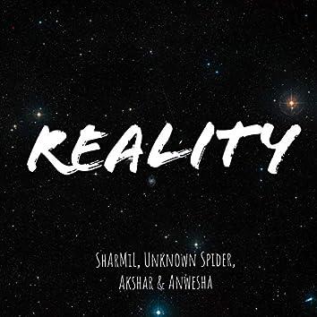 Reality (feat. Akshar & Anwesha Sinha)