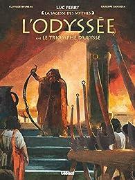 L'Odyssée, tome 4 : Le triomphe d'Ulysse par Ferry