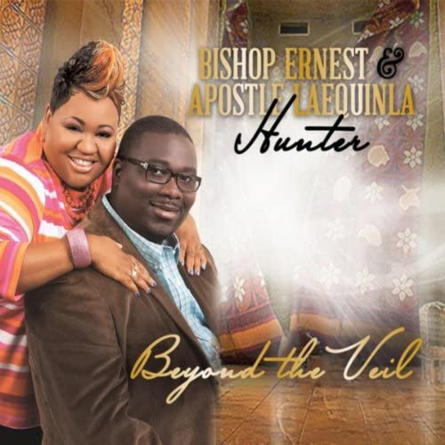 Bishop Ernest & Apostle Laequinla Hunter