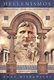 Hellenismos: Practicing Greek Polytheism Today