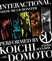 INTERACTIONAL/SHOW ME UR MONSTER [Blu-ray]