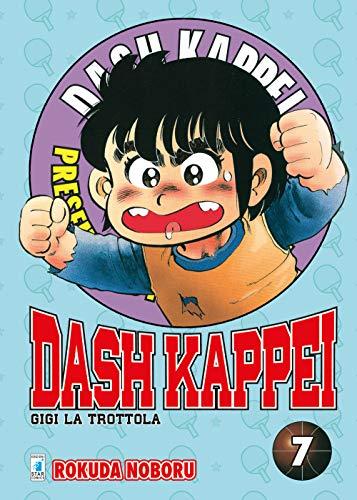 Dash Kappei. Gigi la trottola (Vol. 7)