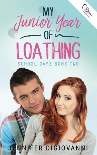 My Junior Year of Loathing (School Dayz, Band 2)