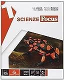 Scienze focus. Ediz. curricolare. Per la Scuola media. Con e-book. Con espansione online (...