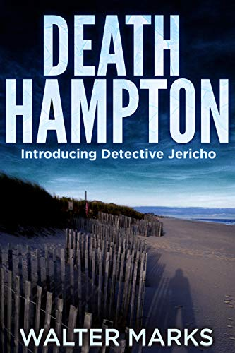 Death Hampton: Introducing Detective Jericho