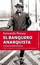El banquero anarquista (Contemporaneos (berenice) nº 36)