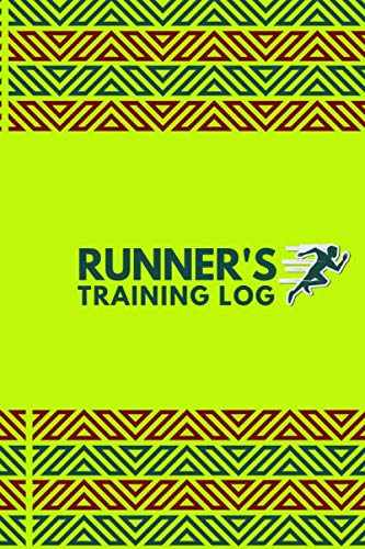 Runner's Training Log: Perfect Running Diary Log Fitness Notebook, Calories, Track Distance, Speed, Route, Weight Loss, Runners Training Log, Gifts ... Pages. (Fitness & Running Log Book, Band 24)