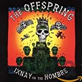 Offspring,the: Ixnay on the Hombre (Audio CD (Import))