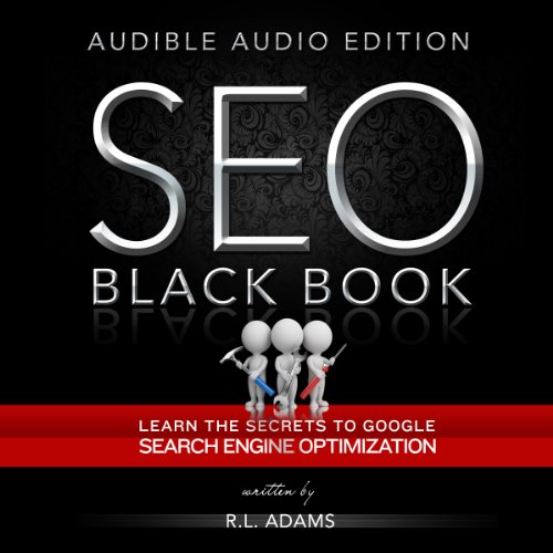 SEO Black Book: A Guide to the Search Engine Optimization Industry's Secrets audiobook cover art