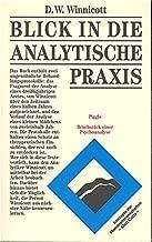 Blick in die analytische Praxis. Piggle. Eine Kinderanalyse / Bruchstücke einer Psychoanalyse.