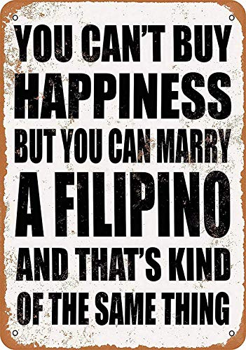 Keviewly Can Marry A Filipino Tin Wall Sign The Art Iron Painting Plaque Metal Wall Decoration Poster Decor Gifts for Office Home Man Cave Cafe Shop bar