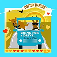 Cotton Dandee-Going For A Drive