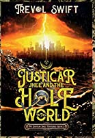 Justicar Jhee and the Hole in the World (The Justicar Jhee Mysteries)