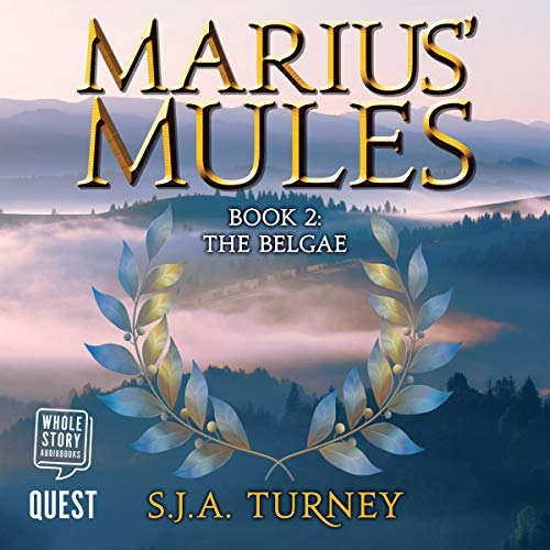 Marius' Mules II: The Belgae audiobook cover art