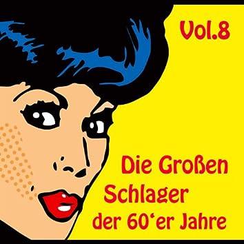 Die Großen Schlager der 60'er Jahre, Vol. 8