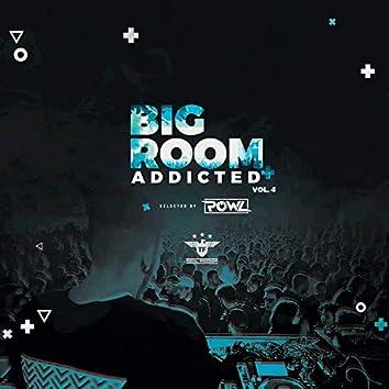 Bigroom Addicted Vol.4