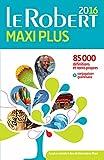 Dictionnaire Le Robert Maxi plus - Le Robert - 02/07/2015